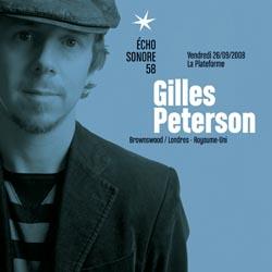 L'immense Gilles Peterson jouera à La Plateforme le vendredi 26 septembre 2008.
